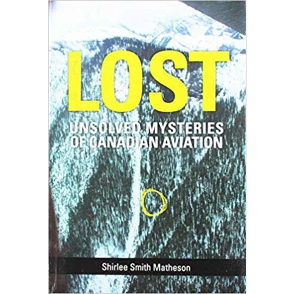 Lost: Unsolved Mysteries of Canadian Aviation SC