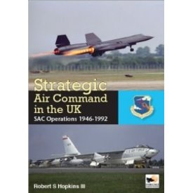 Hikoki Publications Strategic Air Command in the UK Hardcover