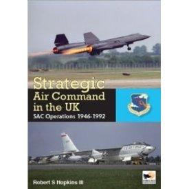 Hikoki Publications Strategic Air Command in the UK: SAC Operations HC
