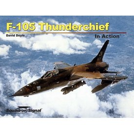Squadron F105 Thunderchief: In Action #241 Softcover