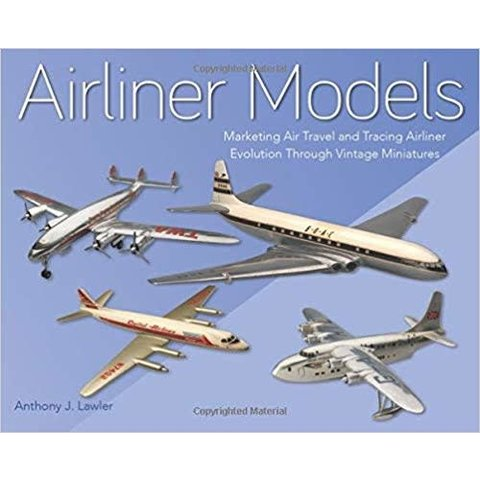 Airliner Models: Marketing Air Travel hardcover