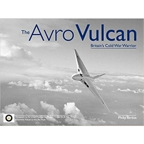 Avro Vulcan: Britain's Cold War Warrior HC++SALE++**o/p**