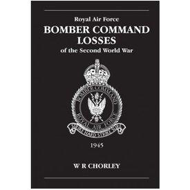 RAF Bomber Command Losses: Vol.6: 1945 SC+NSI+