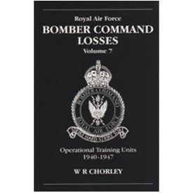 RAF Bomber Command Losses: Vol.7: OTUs+NSI+