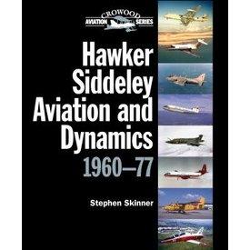 Crowood Aviation Books Hawker Siddeley Aviation & Dynamics: 1960-77 HC