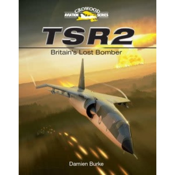 Crowood Aviation Books TSR2: Britain's Lost Bomber hardcover ++SALE++