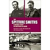 Spitfire Smiths: Unique Story of Brothers in Arms HC ++SALE++
