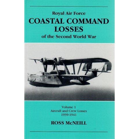RAF Coastal Command Losses: Volume.1:1939-41 SC**o/p** ++SALE++