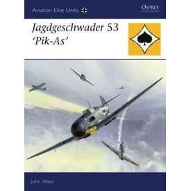 Osprey Publications Jagdgeschwader 53 Pik-As: OAEU #25 SC **SALE++ *NSI*