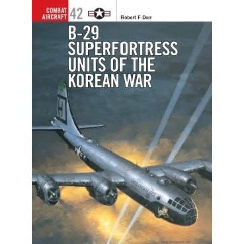 B29 Superfortress Units of Korean War: OCA #42 SC ++SALE++ *NSI*