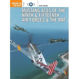 Osprey Publications Mustang Aces of the 9th & 15th AFs & RAF: Aces #7 SC ++SALE++ *NSI*