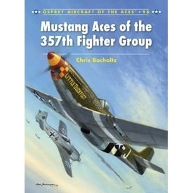 Osprey Publications Mustang Aces of the 357th Fighter Group: Aces # 96 SC++SALE+ *NSI*