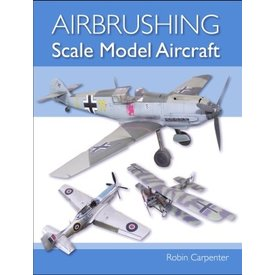 Crowood Aviation Books Airbrushing Scale Model Aircraft softcover
