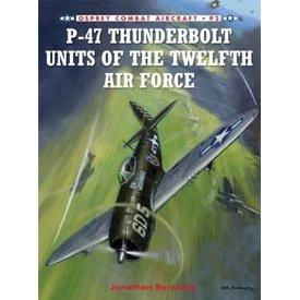 Osprey Publications P47 Thunderbolt Units of the 12th Air Force: OCA#92 SC ++SALE++