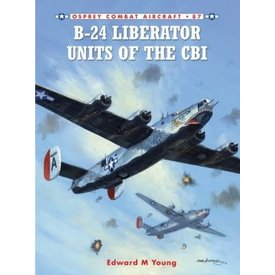Osprey Publications B24 Liberator Units of the CBI: OCA #87 SC ++SALE++