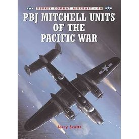 Osprey Publications PBJ Mitchell Units of the Pacific War: OCA #40 SC ++SALE++