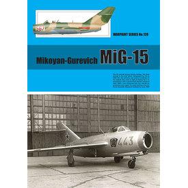 Warpaint Mikoyan-Gurevich MiG15: Warpaint #120 softcover