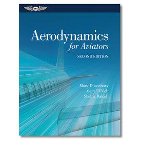 ASA - Aviation Supplies & Academics Aerodynamics for Aviators 2nd Edition hardcover