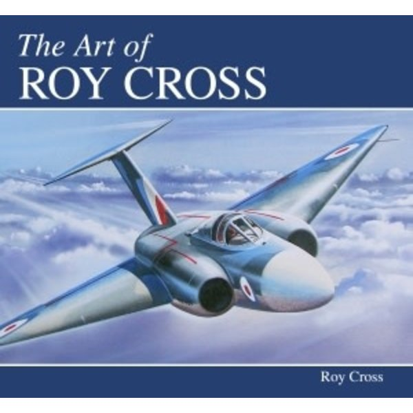 Crowood Aviation Books Art of Roy Cross hardcover