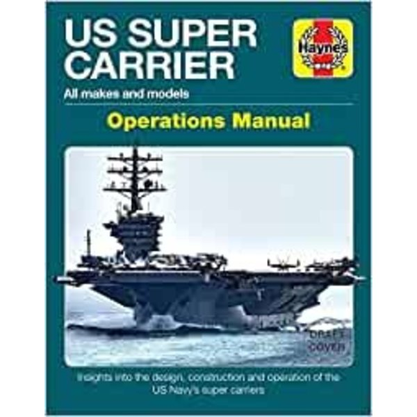 Haynes Publishing US Super Carrier: Operations Manual Hardcover