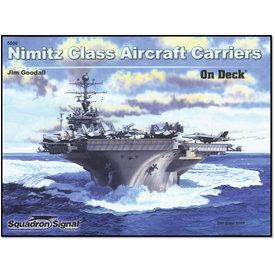 Squadron Nimitz Class Aircraft Carriers: Squadron On Deck SC