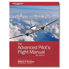 ASA - Aviation Supplies & Academics Advanced Pilot's Flight Manual: ASA: 9th Edition softcover