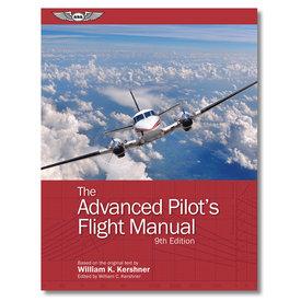 ASA - Aviation Supplies & Academics Advanced Pilot's Flight Manual: ASA: 9th Edition softcover
