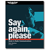 Say Again, Please: Guide to Radio Communications 6th Edition SC