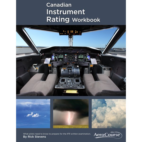 AeroCourse Canadian Instrument Rating Workbook 10th Edition