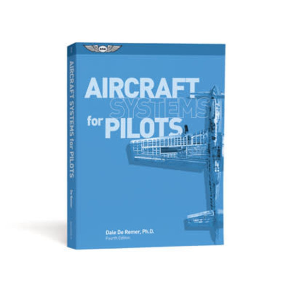 ASA - Aviation Supplies & Academics Aircraft Systems for PIlots softcover