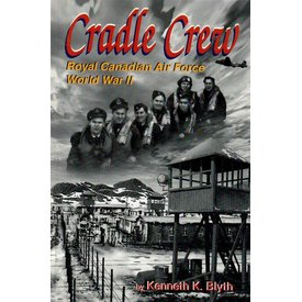 Cradle Crew: RCAF WWII softcover +SALE+