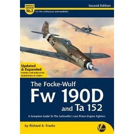Valiant Wings Modelling Focke Wulf FW190D & TA152: A&M#3 Softcover