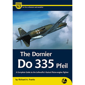 Valiant Wings Modelling Dornier Do335 Pfeil: Luftwaffe's Fastest: A&M#9 SC