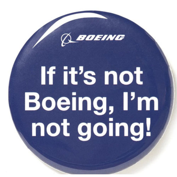 Boeing Store Button, If it's not Boeing, I'm not going