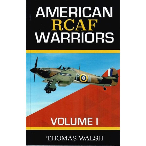 Thomas Walsh American RCAF Warriors: Volume 1: softcover