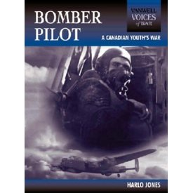 Bomber Pilot: A Canadian Youth's War softcover