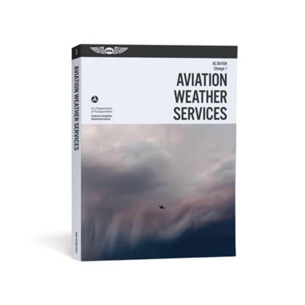 ASA - Aviation Supplies & Academics Aviation Weather Services (FAA) SC