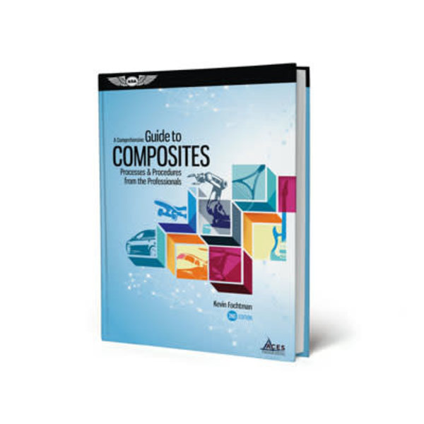 ASA - Aviation Supplies & Academics A COMPREHENSIVE GUIDE TO COMPOSITES