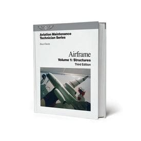 ASA - Aviation Supplies & Academics AIRFRAME:AMT:VOL.1: STRUCTURES:ASA HC
