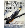Aircraft of the Luftwaffe Fighter Aces: Volume 1 hardcover