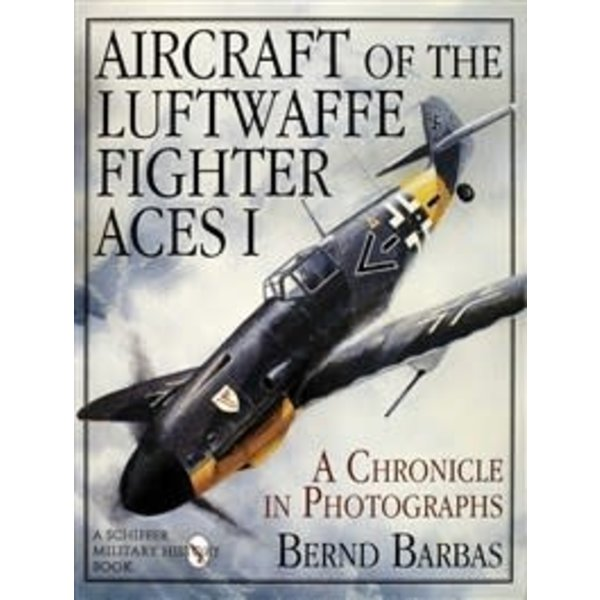 Schiffer Publishing Aircraft of the Luftwaffe Fighter Aces: Volume 1 hardcover