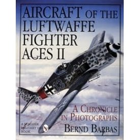 Schiffer Publishing Aircraft of the Luftwaffe Fighter Aces: Volume 2 HC
