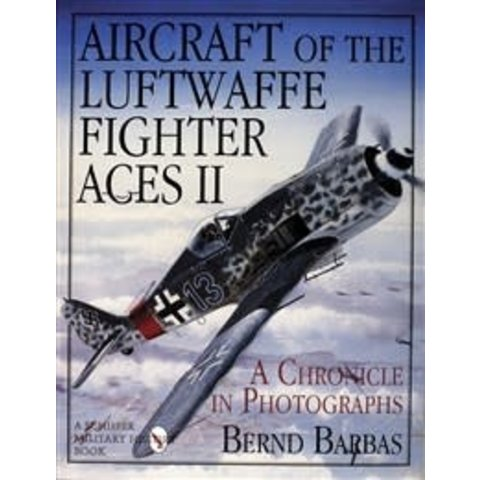 Aircraft of the Luftwaffe Fighter Aces: Volume 2 HC