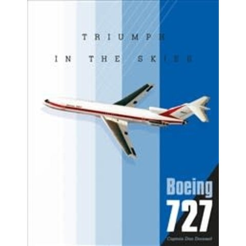 Boeing 727: Triumph in the Skies  hardcover
