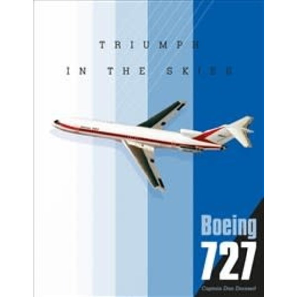Schiffer Publishing Boeing 727: Triumph in the Skies  hardcover