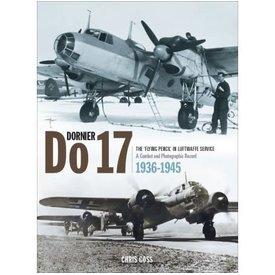 Classic Publications Dornier Do17: Flying Pencil Luftwaffe Service HC