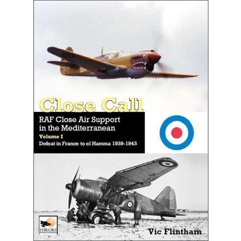 Close Call: RAF Close Air Support RAF : Vol.1 HC