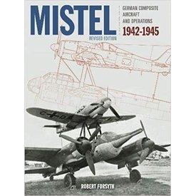 Classic Publications Mistel: German Composite Aircraft & Operations HC