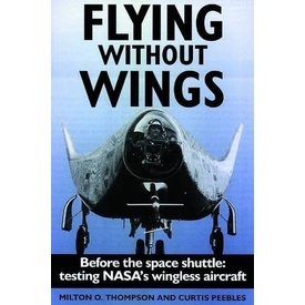 Crecy Publishing Flying Without Wings: NASA's Wingless  HC++SALE++ **O/P**