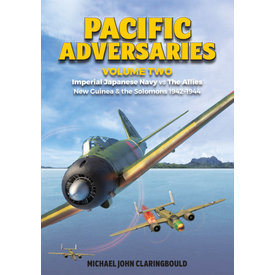 Pacific Adversaries: Volume 2: IJN New Guinea SC